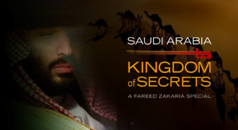"Fareed Zakaria States That 'Saudi Arabia: Kingdom Of Secrets' Is ""Personal"" – First Look"