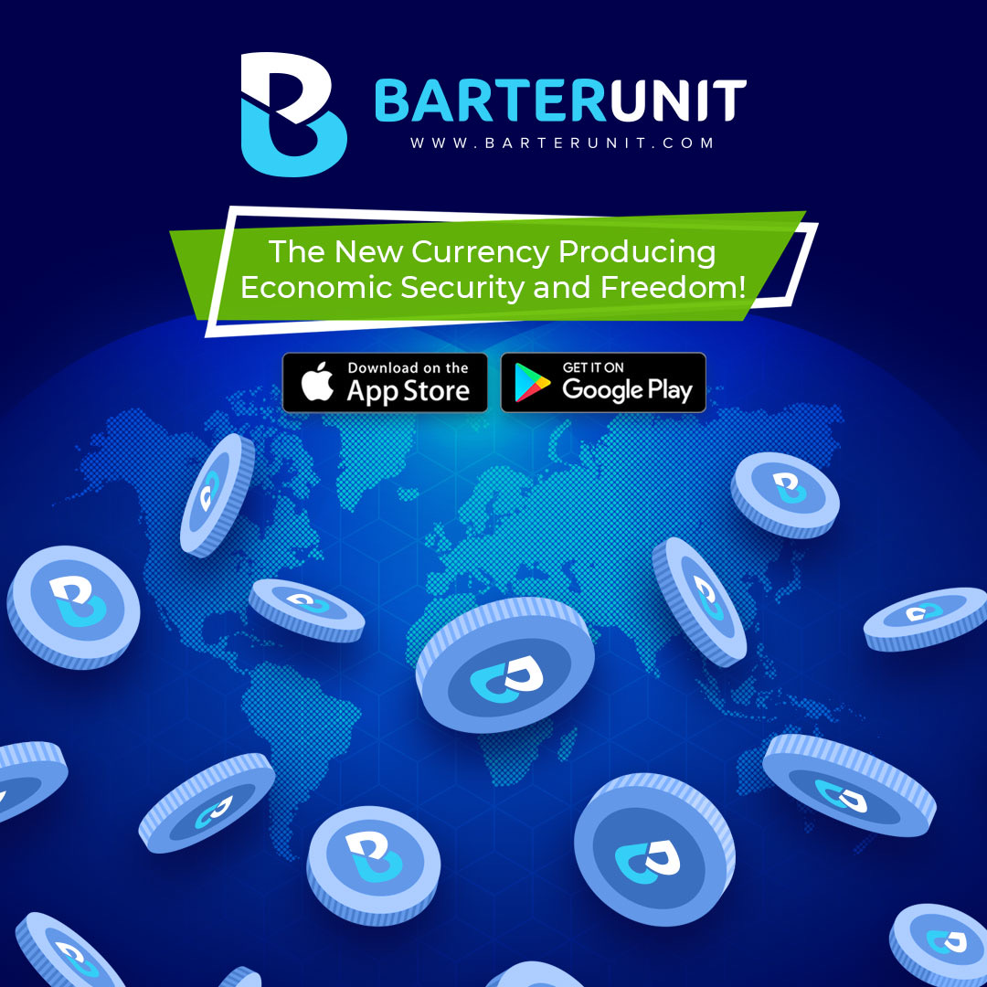 BarterUnit – A Community Currency Aimed at Producing Economic Security and Freedom