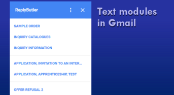 ReplyButler, an Unprecedented Gmail Add-On Adds Pre-Written Text Modules and Amazing Features to Soar Up Email Efficiency