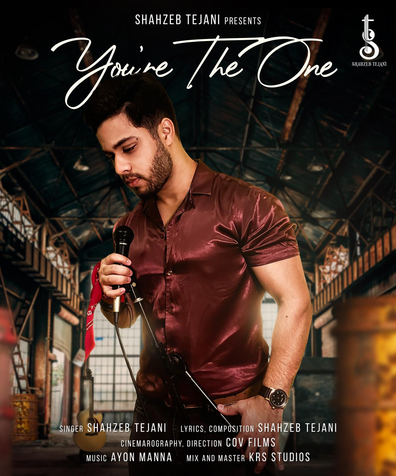 "Shahzeb Tejani brings back ""Tum Ho"" one more time in English as ""You're the one"""