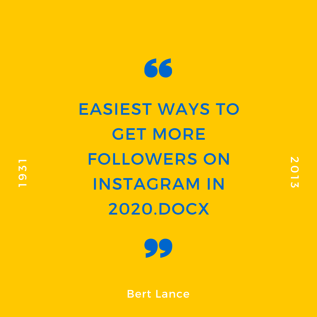 Easiest ways to get More Followers on Instagram in 2020