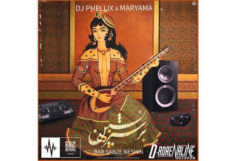 """Bar Sabze Neshin"" The Musical Revolution, the divine Revelation By DJ Phellix & Maryama"