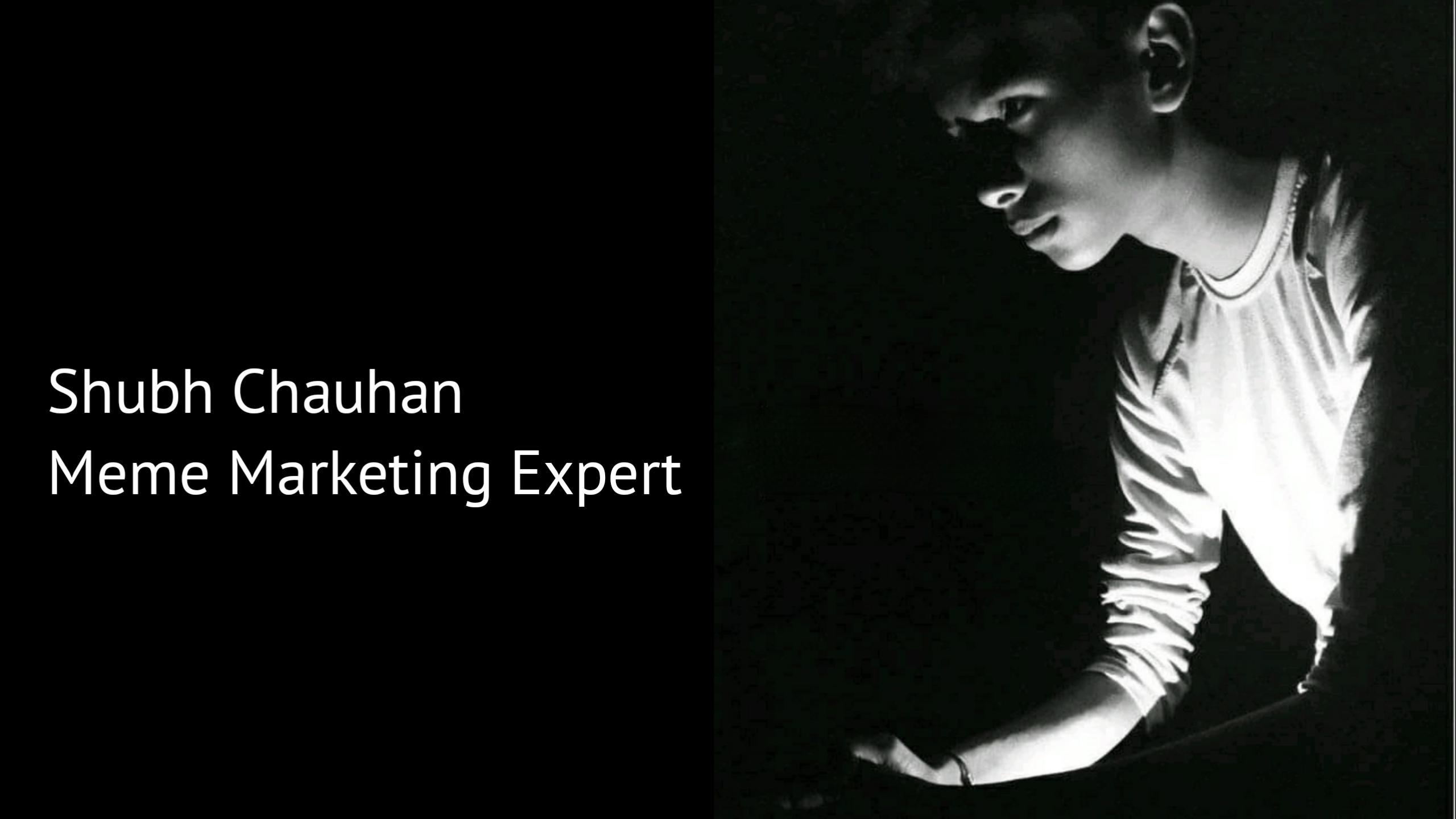 Meet Shubh Chauhan A Gen-Z who is memefying brands!
